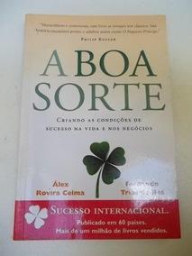 A Boa Sorte - Alex Rovira Celma - Livro