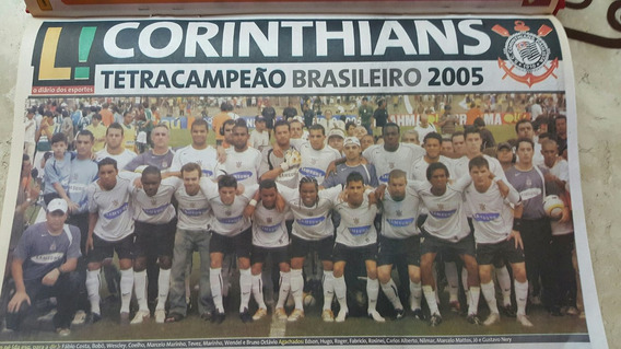 Coletânea Do Lance 2005 São Paulo E Corinthians Campeões.