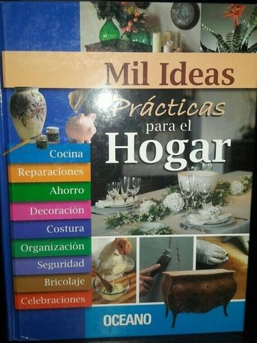 Manual Mil Ideas Practicas Para El Hogar
