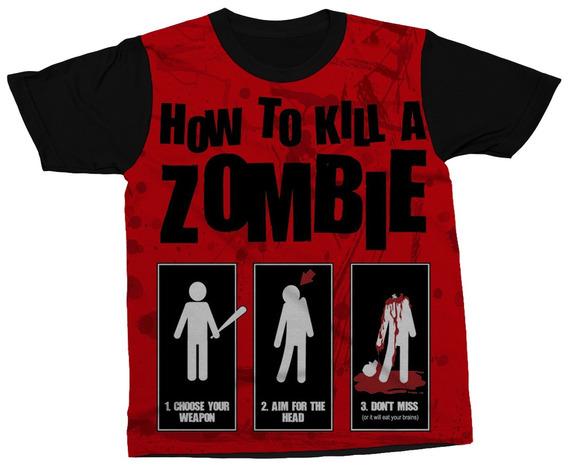 Camiseta Dicas De Como Matar Um Zumbi Comédia Camisa Blusa