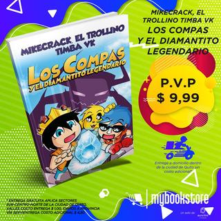 Los Compas Y El Diamantito Mágico Libro Nuevo En Oferta
