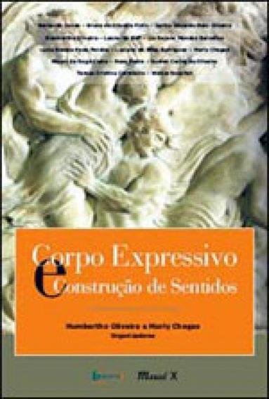 Corpo Expressivo E Construçao De Sentidos
