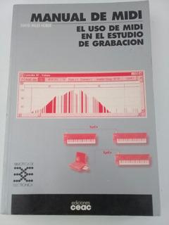 Manual De Midi. El Uso De Midi En El Estudio De Grabación.