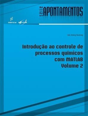 Introdução Ao Controle De Processos Químicos Com Matlab 2