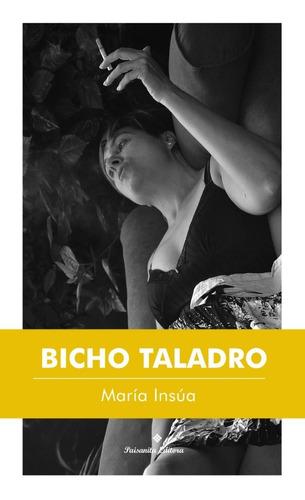 Bicho Taladro De María Insúa