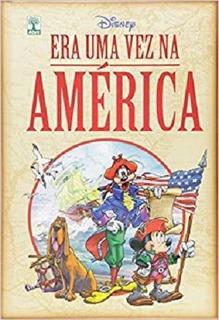 Era Uma Vez Na América. Disney Capa Dura. Novo.