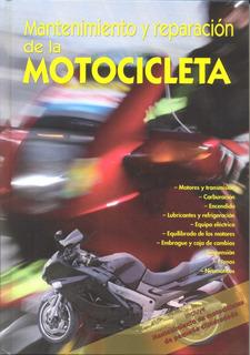 Libro Manual De Mantenimiento Y Reparación De La Motocicleta