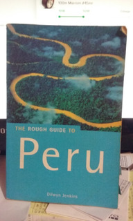 The Rough Guide To Peru / Dilwyn Jenkins