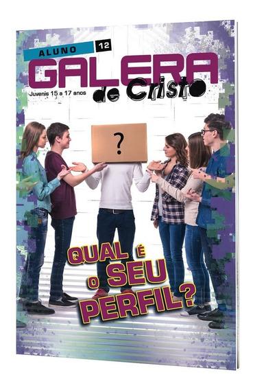 Galera De Cristo Kit 07 Revistas ( 15 A 17 Anos Jovenis)