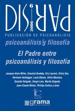 Imagen 1 de 1 de Dispar 6. El Padre Entre Psicoanálisis Filos. (gr)