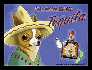 Buyartforless Enmarcado Chi Wow Wow Tequila Chihuahua Por Br