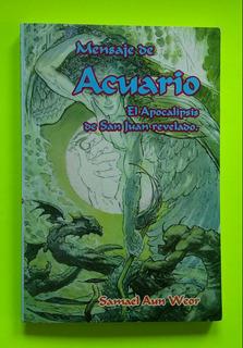 Mensaje De Acuario El Apocalipsis De.../samael Aun Weor