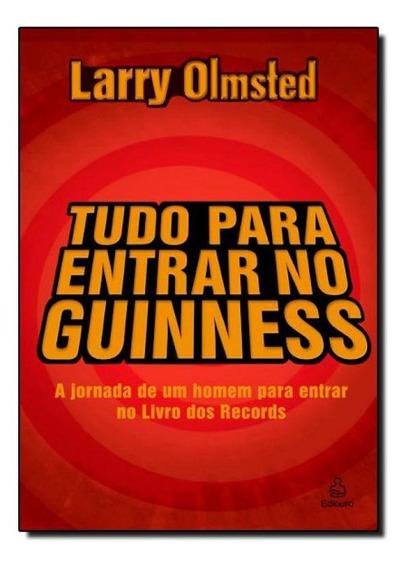 Tudo Para Entrar No Guinness