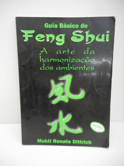 Livro Guia Básico Do Feng Shui Mukti Renate Dittrich