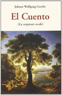 El Cuento (la Serpiente Verde), Goethe, Olañeta