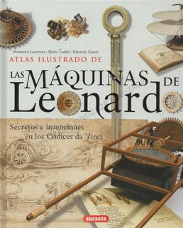 Atlas Ilustrado Las Maquinas De Leonardo / Libro En Físico