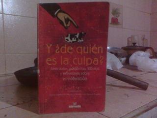 Libro De Liderazgo ¿ De Quien Es La Culpa?