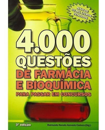 4000 Questões De Farmácia E Bioquímica Para Passar  Concurso