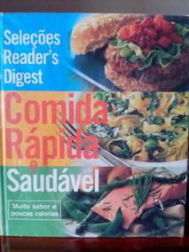 Comida Rápida E Saudável - Seleções Reader
