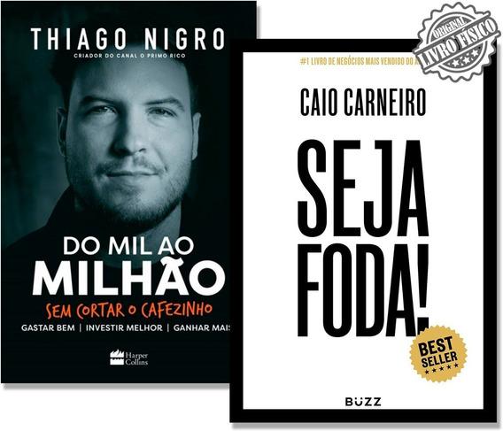 Kit Livro Seja Foda + Livro Do Mil Ao Milhao Envio Rápido