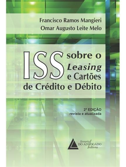Iss Sobre O Leasing E Cartões De Crédito E Débito.