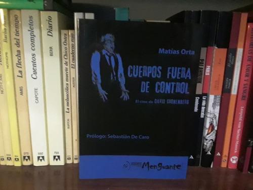 Imagen 1 de 7 de Cuerpos Fuera De Control, El Cine De David Cronenberg Nuevo