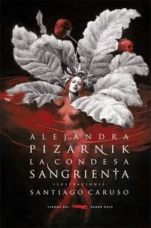 La Condesa Sangrienta, Pizarnik / Caruso, Ed. Zorro Rojo