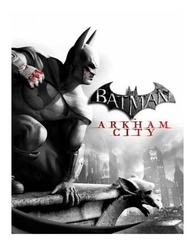 Batman: Arkham City (goty) Steam Key