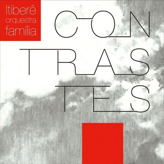 Itibere Orquestra Familia Contrastes [cd Original Lacrado]