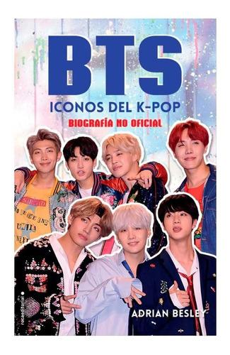 Libro Bts Iconos Del K-pop Biografia No Oficial