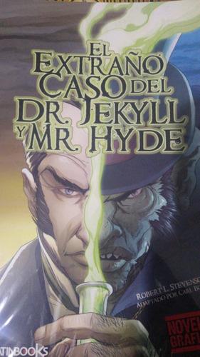 El Extraño Caso Del Dr  Jekyll Y Mr Hyde Novela Grafica