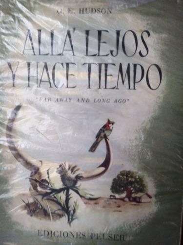 Alla Lejos Y Hace Tiempo- G.e.hudson