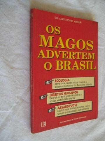 * Livros - Os Magos Advertem O Brasil - Esoterico