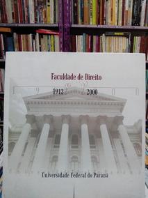Faculdade De Direito - 19122000 - Ufpr