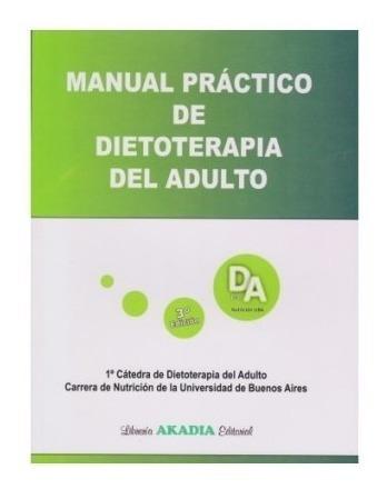 Manual Practico Dietoterapia Del Adulto Uba Torresani 3ª Ed