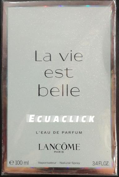 La Vida Es Bella Lancome 100ml Original ( Somos Ecuaclick )