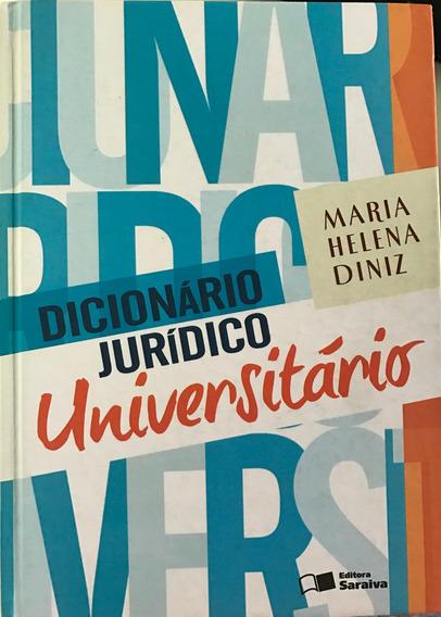 Dicionário Jurídico Universitário- Maria Helena Diniz - 2010