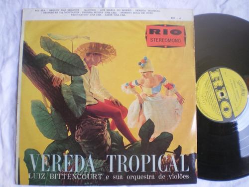 Lp - Luiz Bittencourt / Vereda Tropical / Rio-6