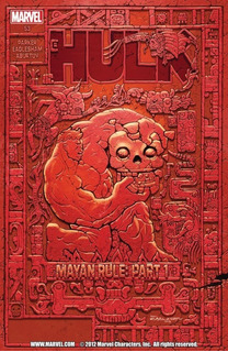 Hulk Mayan Rule Arco Completo #53 A 57 (2012) Marvel
