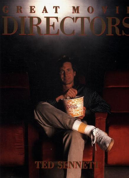 Livro Great Movie Directors - Ted Sennett - 1986 Importado