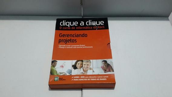 Clique A Clique/ Gerenciamento De Projetos ( Editora Abril )