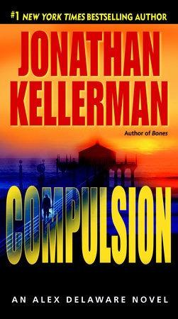 Compulsion. Jonathan Kellerman