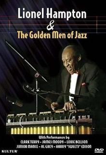 Dvd : Lionel Hampton - Lionel Hampton And The Golden Men...