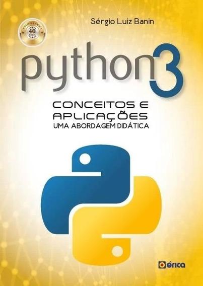 Python 3 - Conceitos E Aplicacoes - Uma Abordagem Didatica