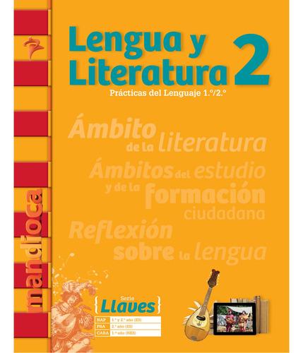 Imagen 1 de 1 de Lengua Y Literatura 2 Serie Llaves - Estación Mandioca -
