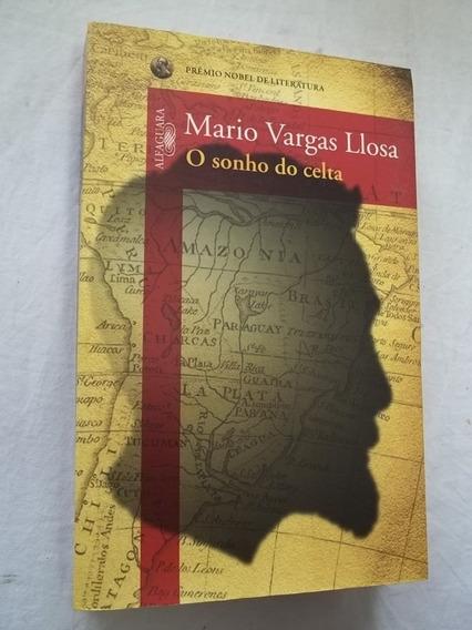 Livro - O Sonho Do Celta - Mario Vargas Llosa