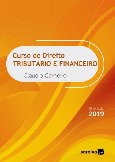 Curso De Direito Tributario E Financeiro - 8ª Ed.