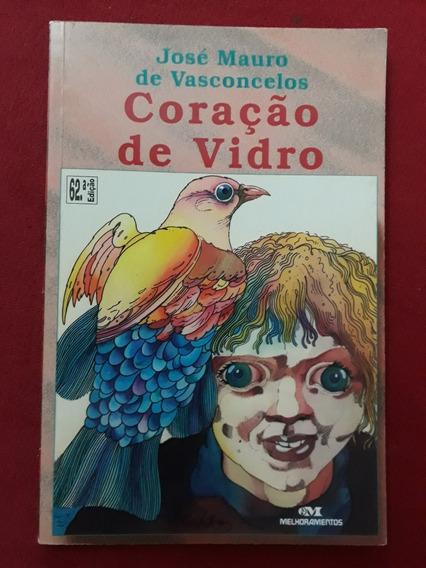 Coração De Vidro - José Mauro De Vasconcelos - Seminovo
