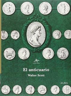 El Anticuario (clásica Maior); W. Envío Gratis 25 Días