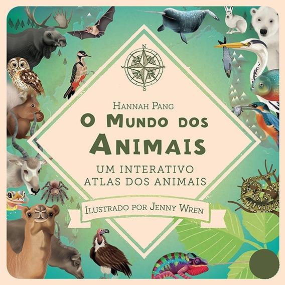 O Mundo Dos Animais. Um Interativo Atlas Dos Animais